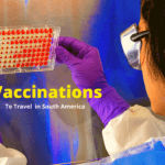 vaccinations-to-travel-in-south-america